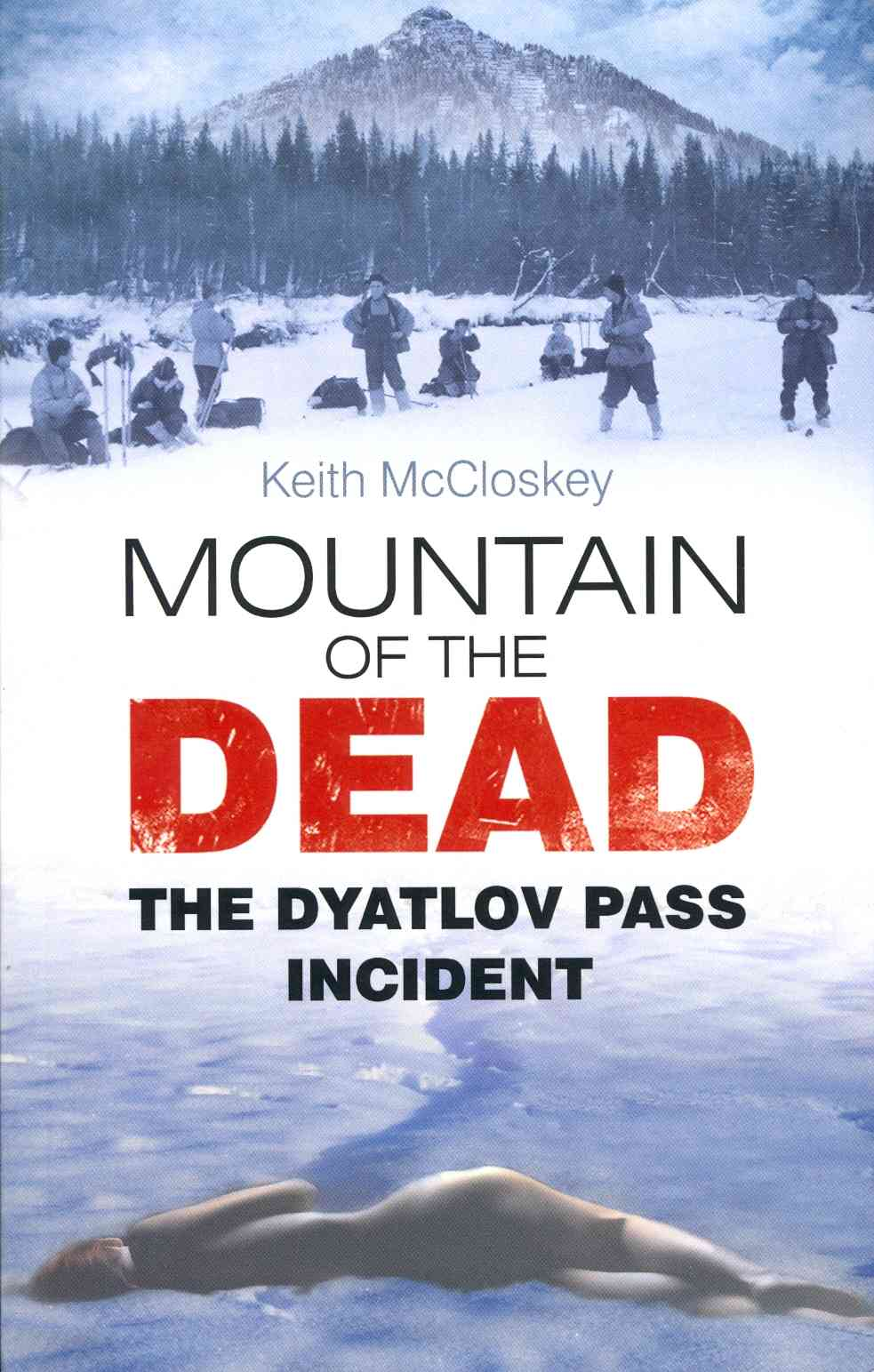 Mountain of the Dead By Mccloskey, Keith